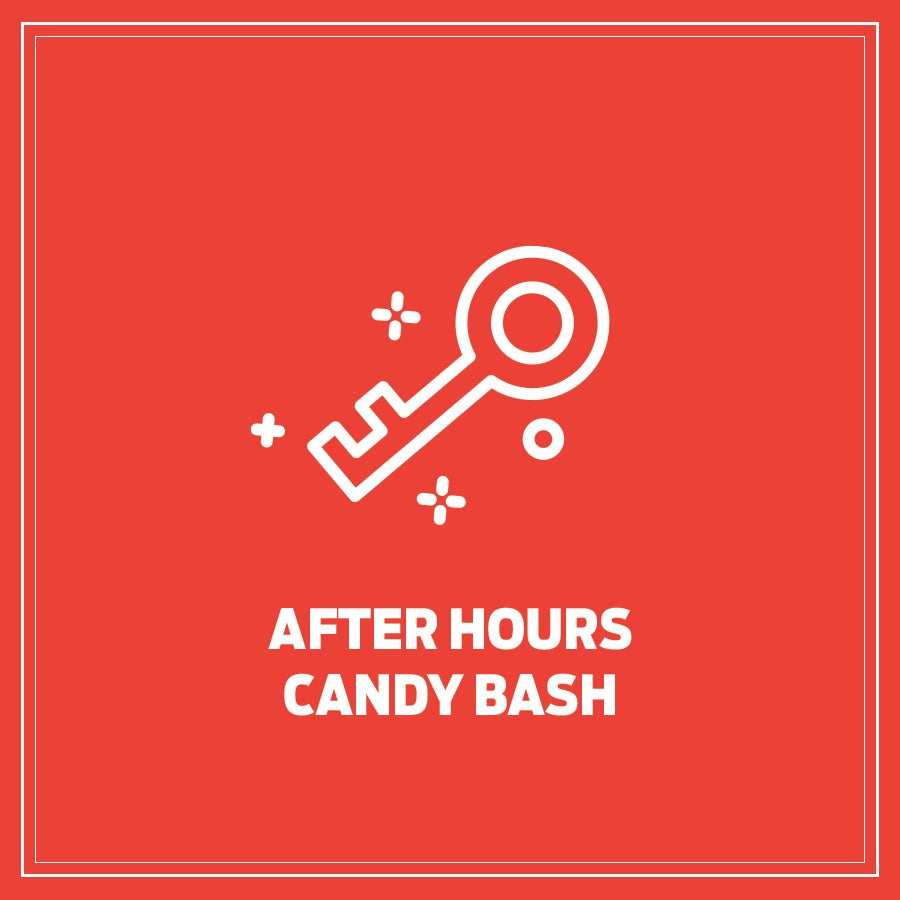 After Hours Candy Bash!