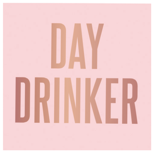 DAY DRINKER NAPKINS