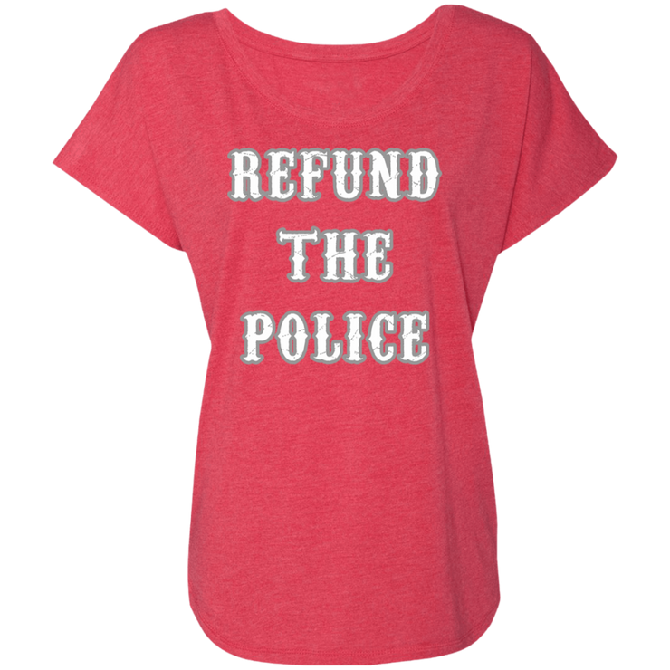 Refund The Police Ladies' Dolman Sleeve