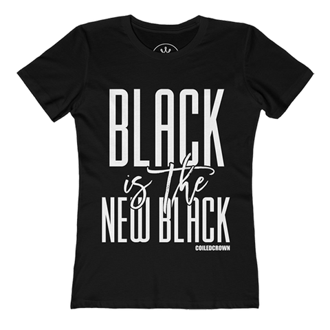 Black is the New Black - Curly Hair T-Shirt