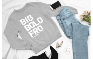 BIG BOLD FRO - Gray Sweatshirt Coiled Crown [White Text]