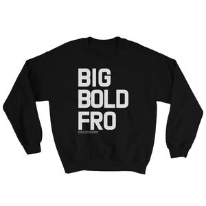 BIG BOLD FRO - Black Sweatshirt Coiled Crown