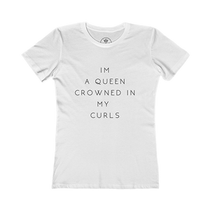 Queen Crowned In Curls - Curly Hair T-Shirt