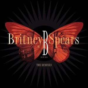 Britney Spears - B in the Mix  THE REMIXES CD