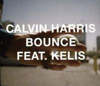 Calvin Harris ft: KELIS Bounce