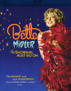 Bette Midler - The Showgirl Must Go On - Blu-Ray (NEW)