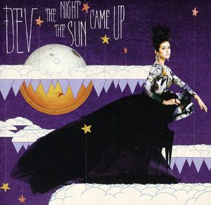 DEV - The Night The Sun Came Up CD