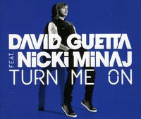 David Guetta (Feat. Nicki Minaj) Turn Me On (EP)