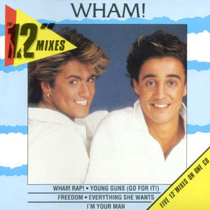 "Wham! - 12"" Mixes - CD"