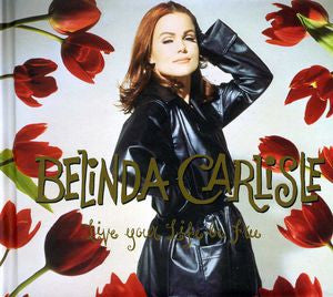 Belinda Carlisle - Live Your Life Be Free [Import] 3PC (remastered + bonus) 2CD +DVD