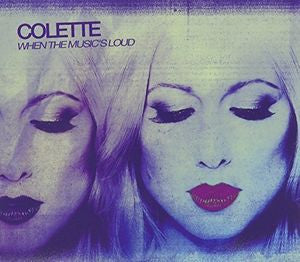 Collette - When the Music's Loud [Import] CD