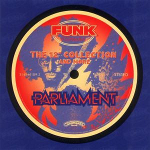 "Parliament - The 12"" Collection And More  CD"