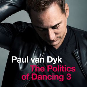 The Politics of Dancing 3 (Double CD)