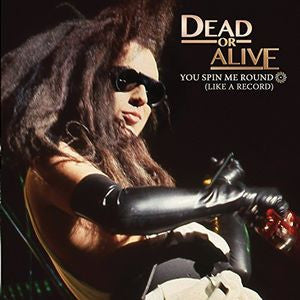 "Dead Or Alive - You Spin Me Round (Like A Record) - 7"" White Vinyl Single, 45rpm [NEW]"