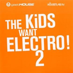 Various - The Kids want Electro! 2 (2 CD set)