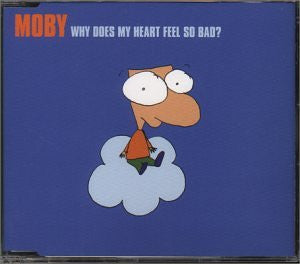 Moby - Why Does My Heart Feel So Bad?- Import, Single (used)
