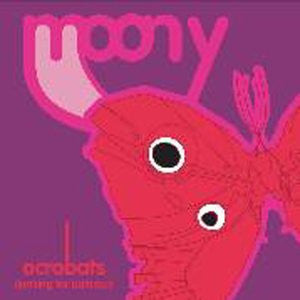 Moony - Acrobats - Import Remix CD Single