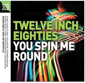 "Twelve Inch 80's You Spin Me Round  (Import, 3PC CD)  80's 12"" Mixes"