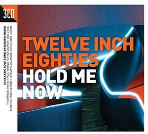 Twelve Inch 80's: Hold Me Now (Import 3CD Set)
