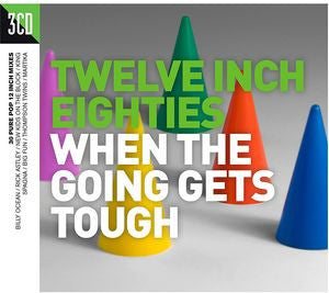 Twelve Inch 80's: When The Going Gets Tough (Import 3CD Set)