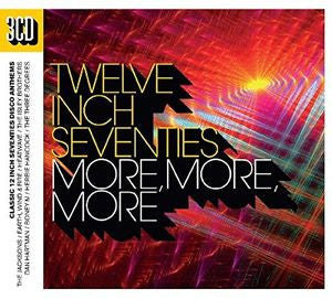 Twelve Inch 70's  More, More, More
