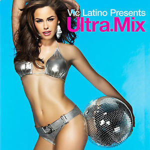 Vic Latino Presents: Ultra.Mix (Various - Rihanna, MADONNA, Britney Spears, & More) - CD