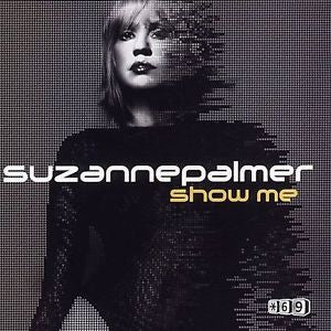 Suzanne Palmer - Show Me Pt: 1 CD Single