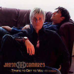 Jason & Demarco - Trying To Get To You: The Remixes - CD Single