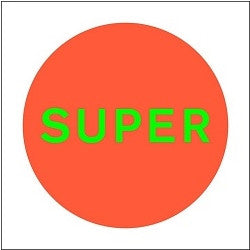 Pet Shop Boys - SUPER Limited Edition LP Vinyl