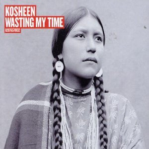 Kosheen - Wasting My Time CD2 (Import single)