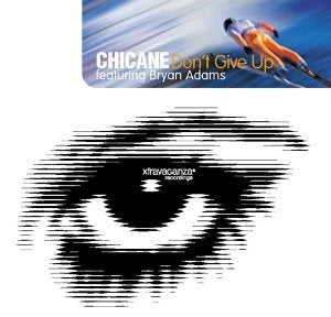 Chicane - Don't Give Up USA Maxi Single ft: Bryan Adams