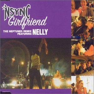 *NSYNC feat. Nelly - Girlfriend/ Gone:  Import Remix CD Single New