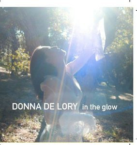 Donna De Lory - In The Glow CD (Used)