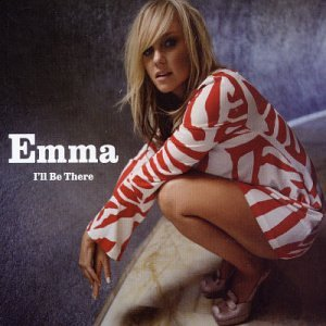 Emma Bunton (Spice Girls) - I'll be There (CD single)