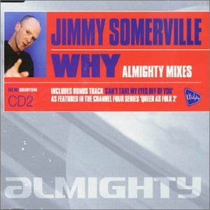 Jimmy Somerville - WHY 2000  (Almighty Mixes) CD2