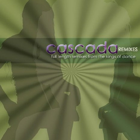 Cascada Remixes