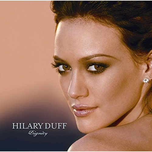 Hilary Duff - Dignity (Used CD)