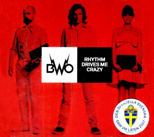 BWO - Rhythm Drives Me Crazy - CD Single