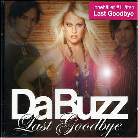 Da Buzz - Last Goodbye (CD) 2006
