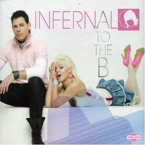 Infernal - A to the B - Import Remix CD Single