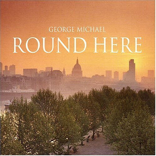 George Michael  - ROUND HERE (UK CD single)