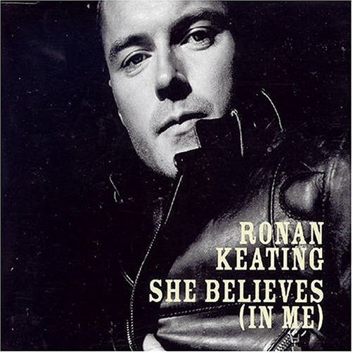 Ronan Keating - She Believes (In Me) - Import CD Maxi-Single
