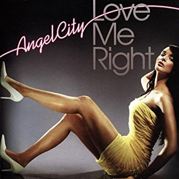 Angel City - Love Me Right (CD)