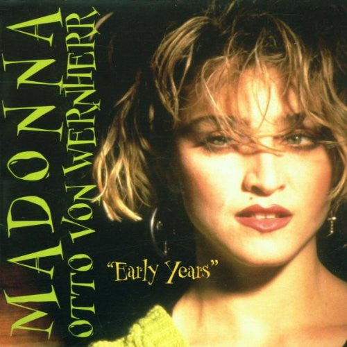 Madonna & Otto Von Wernherr - The Early Years 2CD set (Import)
