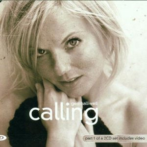 Geri Halliwell (spice girls) Calling CD 1