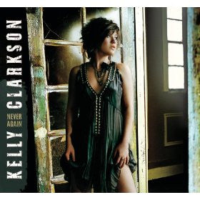 Kelly Clarkson - Never Again (remix) CD single