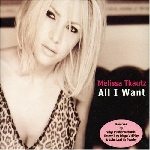 melissa tkautz - all i want CD single