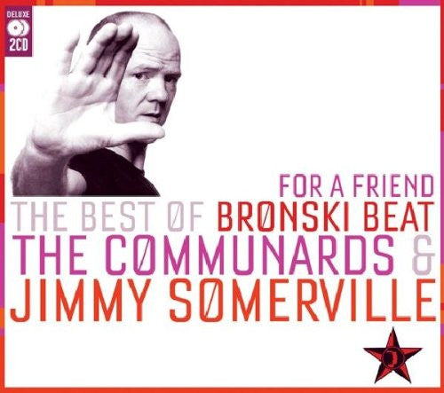 Jimmy Somerville - For a Friend: The Best of Bronski Beat, The Communards & Jimmy Somerville 2CD set