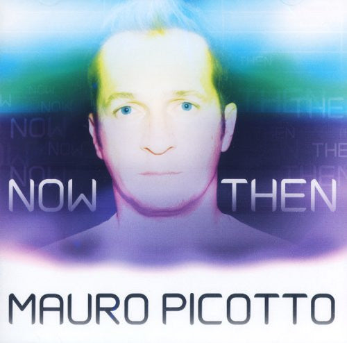 Mauro Picotto - Now Then CD