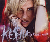 Ke$ha (Kesha) - We R Who We R (Import 2 track CD single)